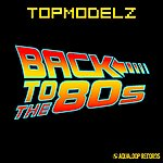 Topmodelz Back To The 80s