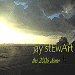 Jay Stewart The 2006 Demo