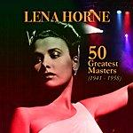Lena Horne 50 Greatest Masters (1941-1958)