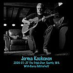 Jorma Kaukonen 2006-01-27 The Triple Door, Seattle, Wa