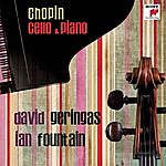 David Geringas Chopin: Werke Für Cello Und Klavier