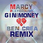 Marcy Playground Gin And Money (Ben Crea Remix)