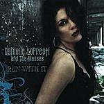Danielle Lo Presti & The Masses Run With It