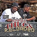Kinfolk Thugs Reloaded