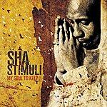 Sha Stimuli My Soul To Keep