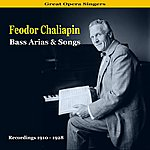 Feodor Chaliapin Great Opera Singers / Bass Arias & Songs / Recordings 1910 - 1928