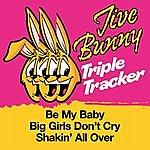 Jive Bunny & The Master Mixers Jive Bunny Triple Tracker: Be My Baby / Big Girls Don't Cry / Shakin' All Over