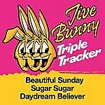 Jive Bunny & The Master Mixers Jive Bunny Triple Tracker: Beautiful Sunday / Sugar Sugar / Daydream Believer
