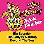 Jive Bunny & The Master Mixers Jive Bunny Triple Tracker: Big Spender / The Lady Is A Tramp / Beyond The Sea