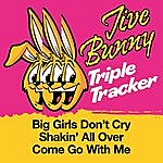 Jive Bunny & The Master Mixers Jive Bunny Triple Tracker: Big Girls Don't Cry / Shakin' All Over / Come Go With Me