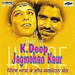K. Deep Hits Of K. Deep/Jagmohan Kaur