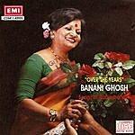Banani Ghosh Over The Years - Banani Ghosh