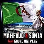 Sonia Mahfoud & Sonia Feat Goupe Univers