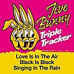 Jive Bunny & The Master Mixers Jive Bunny Triple Tracker: Love Is In The Air / Black Is Black / Singing In The Rain
