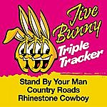 Jive Bunny & The Master Mixers Jive Bunny Triple Tracker: Stand By Your Man / Country Roads / Rhinestone Cowboy