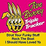 Jive Bunny & The Master Mixers Jive Bunny Triple Tracker: Strut Your Funky Stuff / Rock The Boat / I Should Have Loved Ya