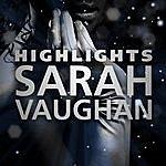 Sarah Vaughan Highlights