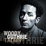 Woody Guthrie Talkin'