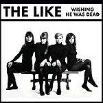 The Like Wishing He Was Dead (Uk Version)