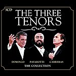 The Three Tenors Three Tenors - The Collection (Set)