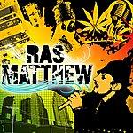 Ras Matthew New Singles Ep