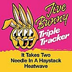 Jive Bunny & The Master Mixers Jive Bunny Triple Tracker: It Takes Two / Needle In A Haystack / Heatwave