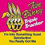 Jive Bunny & The Master Mixers Jive Bunny Triple Tracker: I'm Into Something Good / Satisfaction / You Really Got Me