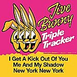 Jive Bunny & The Master Mixers Jive Bunny Triple Tracker: I Get A Kick Out Of You / Me And My Shadow / New York New York