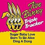 Jive Bunny & The Master Mixers Jive Bunny Triple Tracker: Sugar Baby Love / Born To Be Alive / Ding A Dong