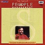 Swami Sukhabodhananda People Management-Swamisukhabodhananda