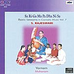 S. Rajeswari Basic Lessons In Carnatic - S. Rajeswari - Vol - 7