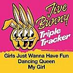 Jive Bunny & The Master Mixers Jive Bunny Triple Tracker: Girls Just Wanna Have Fun / Dancing Queen / My Girl