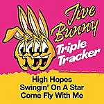 Jive Bunny & The Master Mixers Jive Bunny Triple Tracker: High Hopes / Swingin' On A Star / Come Fly With Me