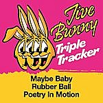 Jive Bunny & The Master Mixers Jive Bunny Triple Tracker: Maybe Baby / Rubber Ball / Poetry In Motion