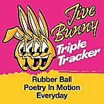 Jive Bunny & The Master Mixers Jive Bunny Triple Tracker: Rubber Ball / Poetry In Motion / Everyday