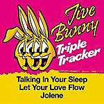 Jive Bunny & The Master Mixers Jive Bunny Triple Tracker: Talking In Your Sleep / Let Your Love Flow / Jolene