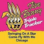 Jive Bunny & The Master Mixers Jive Bunny Triple Tracker: Swinging On A Star / Come Fly With Me / Chicago