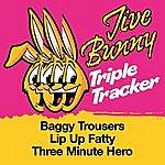 Jive Bunny & The Master Mixers Jive Bunny Triple Tracker: Baggy Trousers / Lip Up Fatty / Three Minute Hero