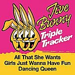 Jive Bunny & The Master Mixers Jive Bunny Triple Tracker: All That She Wants / Girls Just Wanna Have Fun / Dancing Queen