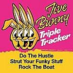 Jive Bunny & The Master Mixers Jive Bunny Triple Tracker: Do The Hustle / Strut Your Funky Stuff / Rock The Boat