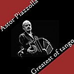Astor Piazzolla Astor Piazzolla – Greatests Of Tango