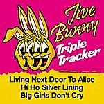 Jive Bunny & The Master Mixers Jive Bunny Triple Tracker: Living Next Door To Alice / Hi Ho Silver Lining / Big Girls Don't Cry