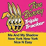 Jive Bunny & The Master Mixers Jive Bunny Triple Tracker: Me And My Shadow / New York New York / Nice N Easy