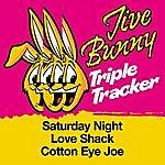 Jive Bunny & The Master Mixers Jive Bunny Triple Tracker: Saturday Night / Love Shack / Cotton Eye Joe
