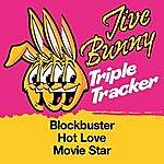 Jive Bunny & The Master Mixers Jive Bunny Triple Tracker: Blockbuster / Hot Love / Movie Star