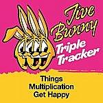 Jive Bunny & The Master Mixers Jive Bunny Triple Tracker: Things / Multiplication / Get Happy