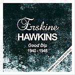 Erskine Hawkins Good Dip (1940 - 1945)