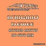 Africano Deewee (Altered Natives No Fufu Mix)