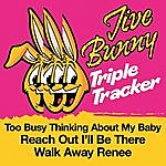 Jive Bunny & The Master Mixers Jive Bunny Triple Tracker: Too Busy Thinking About My Baby / Reach Out / I'll Be There / Walk Away Renee