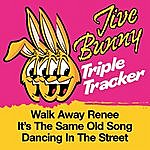 Jive Bunny & The Master Mixers Jive Bunny Triple Tracker: Walk Away Renee / It's The Same Old Song / Dancing In The Street